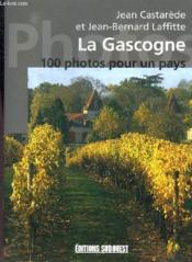La gascogne en 100 photos - Couverture - Format classique