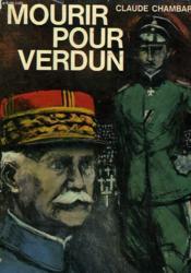 Mourir Pour Verdun. - Couverture - Format classique