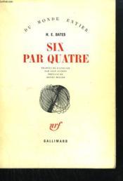 Six Par Quatre. - Couverture - Format classique