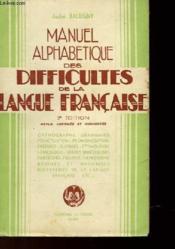 Manel Alphabetique Des Difficultes De La Langue Francaise - Couverture - Format classique