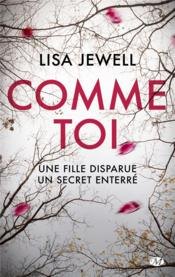 Vente  Comme toi  - Lisa Jewell