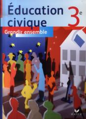 Éducation civique ; 6ème ; livre de l'élève (édition 2007) - Couverture - Format classique