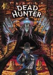 Dead hunter t.1 ; meme pas mort - Couverture - Format classique