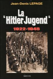 La Hitler Jugend - 1922-1945 - Couverture - Format classique