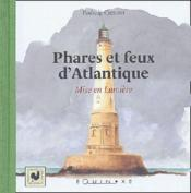 Phares Et Feux D'Atlantique - Couverture - Format classique