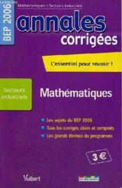 Annales corrigees t.24 ; mathematiques bep industriel - Couverture - Format classique