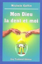 Mon Dieu La Dent Et Moi - Intérieur - Format classique