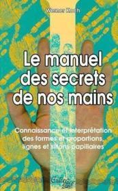 Le Manuel Des Secrets De Nos Mains - Couverture - Format classique