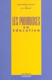 Les Paradoxes En Education - Intérieur - Format classique