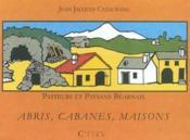 Pasteurs Et Paysans Bearnais - Abris, Cabanes, Maisons - Couverture - Format classique