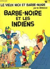 Le Vieux Nick Et Barbe-Noire - Barbe Noire Et Les Indiens - Couverture - Format classique