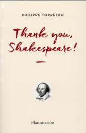 Vente livre :  Thank you, Shakespeare !  - Philippe Torreton