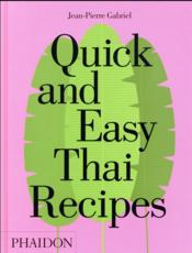 Vente livre :  Quick and easy Thai recipes  - Jean-Pierre Gabriel