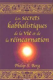 Secrets Kabbalistiques Vie Et Reincarnation - Intérieur - Format classique