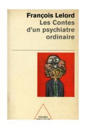 Les Contes D'Un Psychiatre Ordinaire - Couverture - Format classique