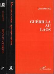 Guerilla Au Laos - Couverture - Format classique