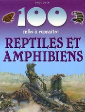 100 Infos A Connaitre ; Reptiles Et Amphibiens - Intérieur - Format classique