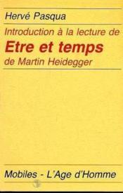 Intro A La Lecture De Etre Et Temps De Heidegger - Couverture - Format classique