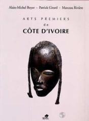 Arts Premiers De Cote D'Ivoire - Couverture - Format classique