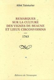 Remarques sur la culture des vignes de Beaune et lieux circonvoisins ; 1763 - Couverture - Format classique