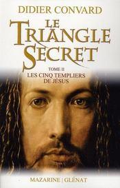 Le triangle secret t.2 - Intérieur - Format classique