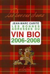 Les bonnes adresses du vin bio, 2006-2008 - Intérieur - Format classique