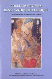 Couleurs Et Vision Dans L'Antiquite Classique - Intérieur - Format classique