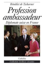 Profession Ambassadeur - Couverture - Format classique