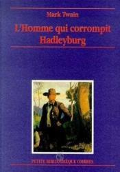 Homme Qui Corrompit Hadleyburg (L') - Couverture - Format classique