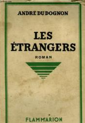 Les Etrangers. - Couverture - Format classique