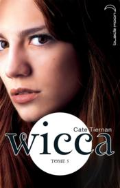Wicca t.5 ; la boucle est bouclée - Couverture - Format classique