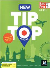 Vente  New tip-top english 1re/tle bac pro - ed. 2017 - manuel eleve  - Billaud-A - Annick Billaud - Billaud/Kowalczyk