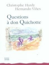 Vente  Questions a don quichotte  - Hardy C - Christophe Hardy - Hardy/Vines Soto