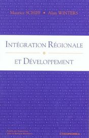 Vente  Integration Regionale Et Developpement  - Maurice Schiff - Alan Winters