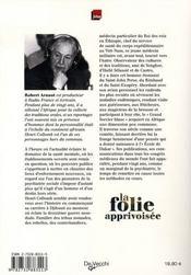La folie apprivoisée ; l'approche unique du professeur collomb pour traiter la folie - 4ème de couverture - Format classique