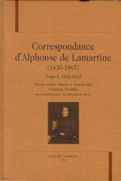 Correspondance D'Alphonse De Lamartine 1830-1868 T.1 1830-1832 - Couverture - Format classique