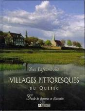 Villages Pittoresques Du Quebec - Couverture - Format classique