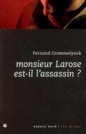 Monsieur Larose est-il l'assassin ? - Couverture - Format classique