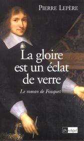 La Gloire Est Un Eclat De Verre - Intérieur - Format classique