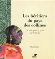 Heritiers Du Pays Des Collines - Couverture - Format classique
