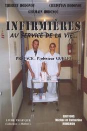 Infirmières, au service de la vie... - Couverture - Format classique