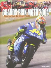 Grands prix moto 2004 ; une saison de grands prix - Intérieur - Format classique