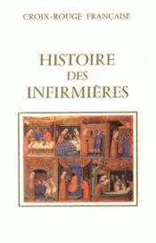 Histoire des infirmières t.1 - Couverture - Format classique