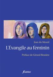L'évangile au féminin - Couverture - Format classique