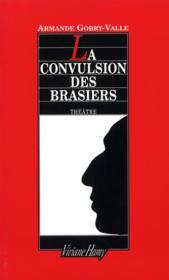 Convulsion Des Brasiers (La) - Couverture - Format classique