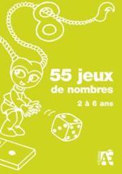 55 jeux de nombres ; 2 à 6 ans - Couverture - Format classique