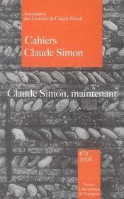 Cahiers claude simon n.2 ; claude simon, maintenant - Intérieur - Format classique