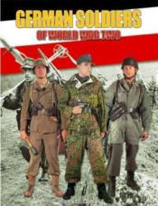 German soldiers of world war two - Couverture - Format classique