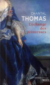 Vente  L'échange des princesses  - Chantal Thomas