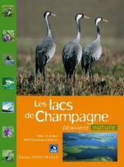 Les lacs de Champagne - Couverture - Format classique